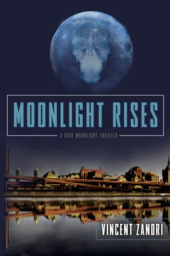 Moonlight Rises (Dick Moonlight PI Thriller)