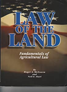 Law of the Land: Fundamentals of Agricultural Law Sharon E. Magee-Minor