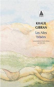 Les Ailes brisées par Gibran