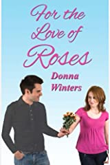 For the Love of Roses (Great Lakes Romances) (Volume 18) Paperback