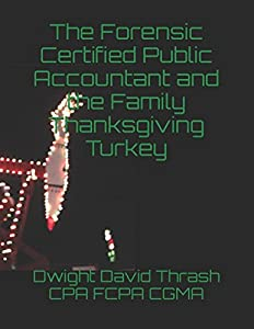 Sweepstakes: The Forensic Certified Public Accountant and the Family…