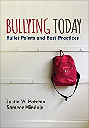 Bullying Today: Bullet Points and Best Practices