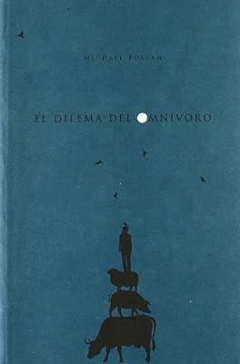 Dilema Del Omnivoro, El (Tabula): Amazon.es: Pollan, Michael: Libros
