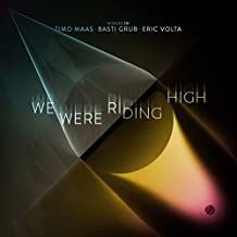 We Were Riding High