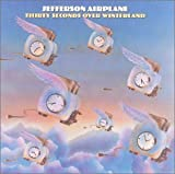 30 Seconds Over Winterland by Jefferson Airplane (1999-06-30)