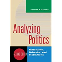 Amazon kenneth a shepsle books analyzing politics rationality behavior and instititutions 2nd edition new institutionalism in american fandeluxe Images