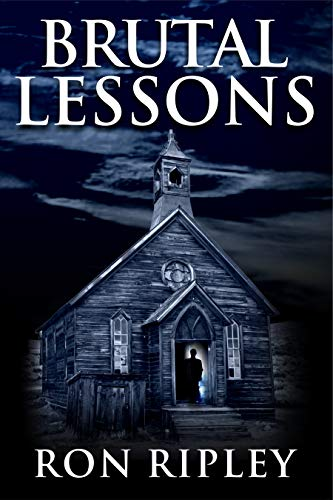 (Brutal Lessons: Supernatural Horror with Scary Ghosts & Haunted Houses (Haunted Village Series Book 6))
