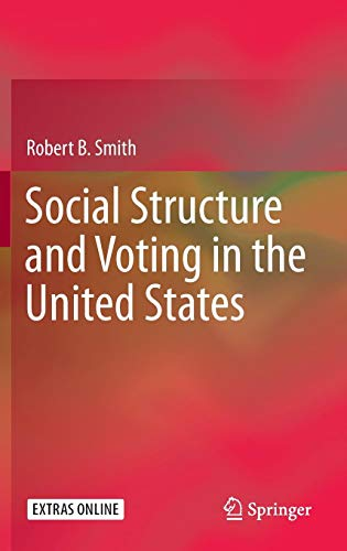 Social Structure and Voting in the United States
