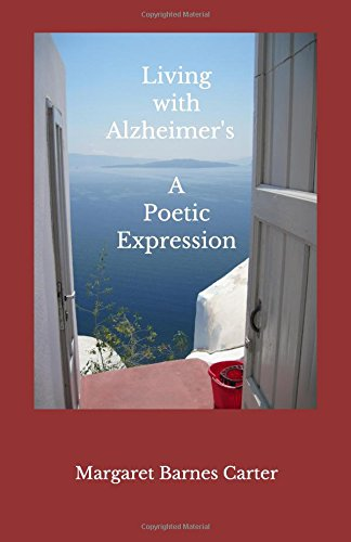 Living with Alzheimer's: A Poetic Expression