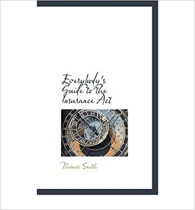 Book Everybody's Guide to the Insurance ACT (Hardback) - Common