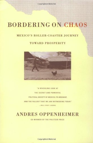 Bordering on Chaos: Mexico's Roller-Coaster Journey Toward Prosperity