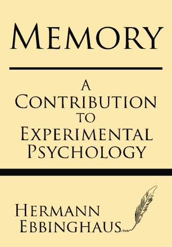 Memory: A contribution to experimental psychology