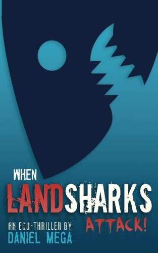 When Land Sharks Attack!]()