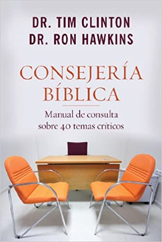 Consejeria Biblica: Manual de Consulta Sobre 40 Temas Criticos