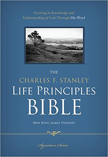 NKJV, The Charles F  Stanley Life Principles Bible