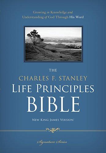 (NKJV, The Charles F. Stanley Life Principles Bible, Hardcover: Holy Bible, New King James Version)