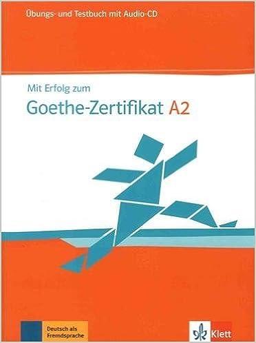 Buy Mit Erfolg Zum Goethe Zertifikat A2 übungs Und Testbuch