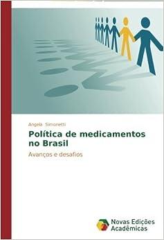 Política de medicamentos no Brasil: Avanços e desafios