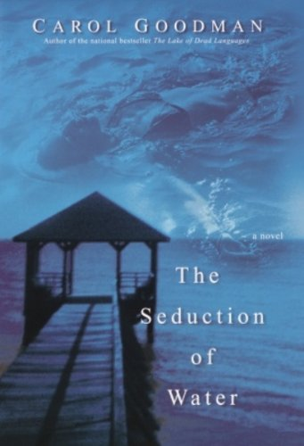 The Seduction of Water (Ballantine Reader's Circle) cover