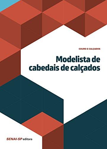 Modelista de Cabedais de Calçados - Coleção Couros e Calçados