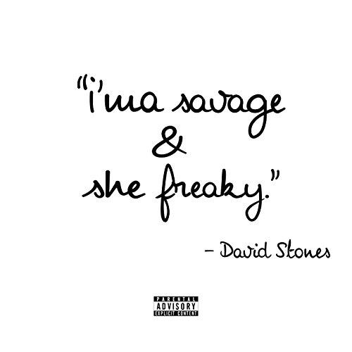 Ima Savage   She Freaky  Explicit
