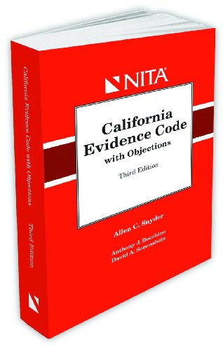 California Evidence Code with Objections
