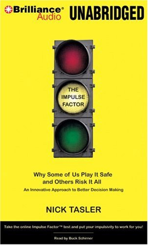 Download The Impulse Factor: Why Some of Us Play It Safe and Others Risk It All pdf epub