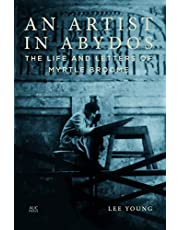 An Artist in Abydos: The Life and Letters of Myrtle Broome