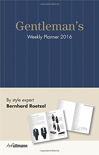Gentleman's Weekly Planner 2016 by H.F.Ullmann Publishing Gmbh