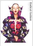 Radical Fashion, Claire Wilcox, 0810965887
