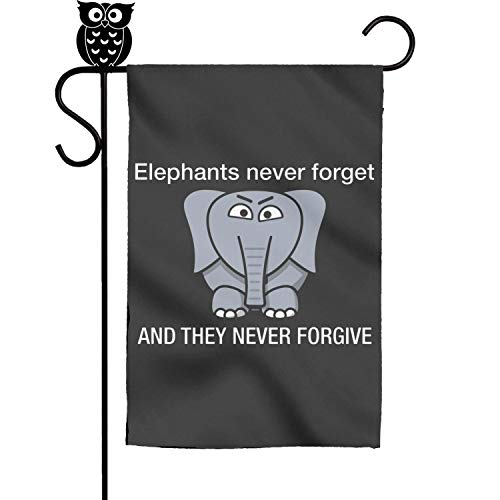 TylerLiu Elephants Never Forget and They Never Forgive Decor Garden House Flags Banner 12x18 Inches