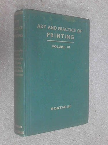 The Art and Practice of Printing, Volume III: Lithography