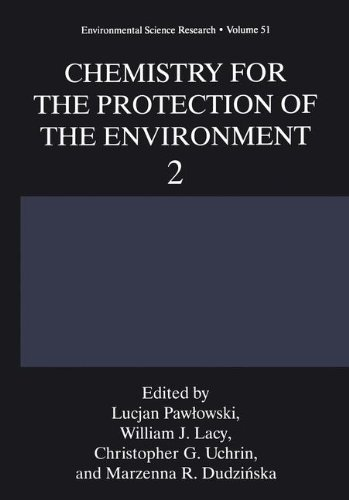 Chemistry for the Protection of the Environment 2 (Environmental Science Research)