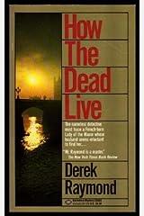 HOW THE DEAD LIVE Mass Market Paperback