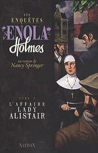 """Afficher """"Les Enquêtes d'Enola Holmes n° 2 L'affaire Lady Allistair"""""""