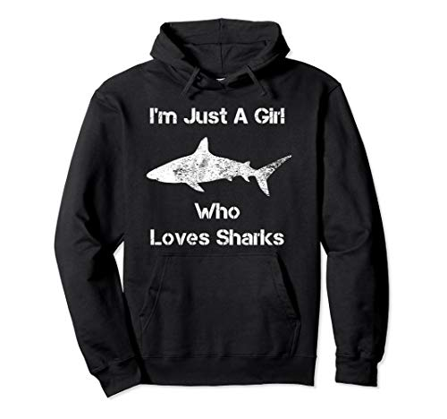 I'm Just A Girl Who Loves Sharks Pullover Hoodie