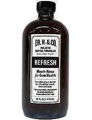 Dr. H. & Co. Dentist Formulated Refresh Mouthwash -...