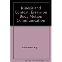 Kinesics and Context - Essays on Body Motion Communication