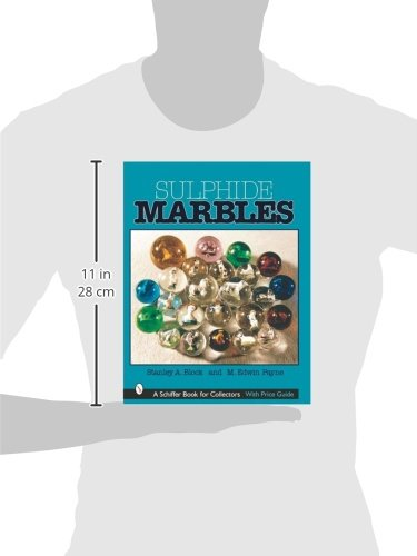 Sulphide Marbles (Schiffer Book for Collectors)
