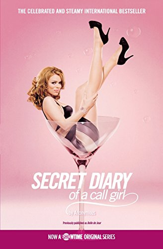 Secret Diary of a Call Girl from Grand Central Publishing