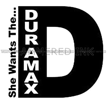 She wants the duramax die cut vinyl car decal wall sticker