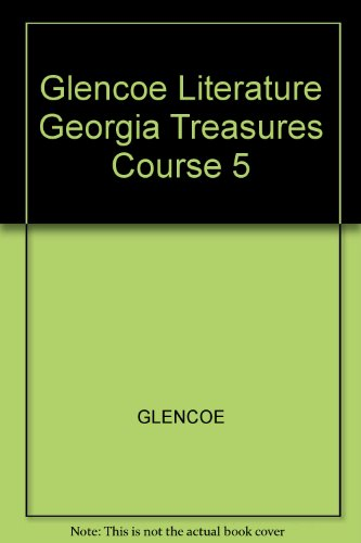 Glencoe Literature Georgia Treasures Course 5