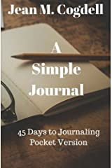 A Simple Journal: 45 Days to Journaling Pocket Version Paperback