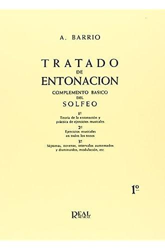 Tratado De Entonación, 1°: Teoría De La Entonación Y Práctica De Ejercicios Musicales