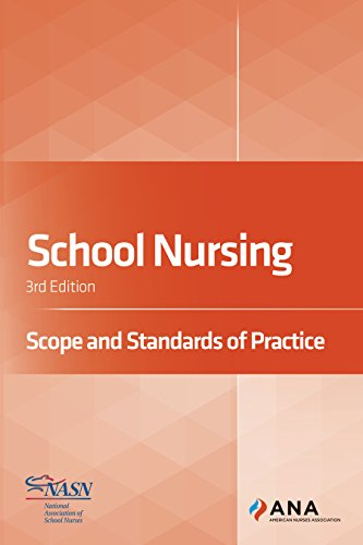 School Nursing: Scope and Standards of Practice (School Nursing Scope And Standards Of Practice)