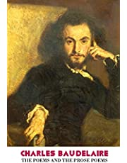 Charles Baudelaire: The Poems and the Prose Poems