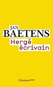 Hergé écrivain par Baetens