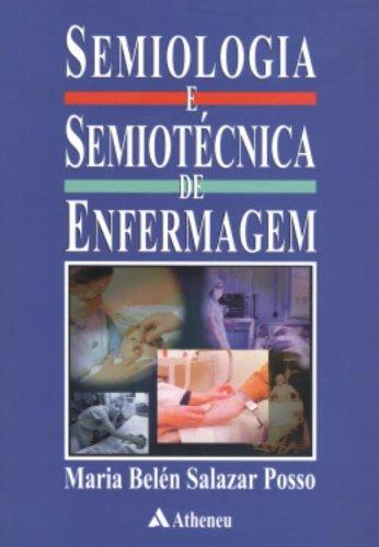 Semiologia e Semiotécnica de Enfermagem
