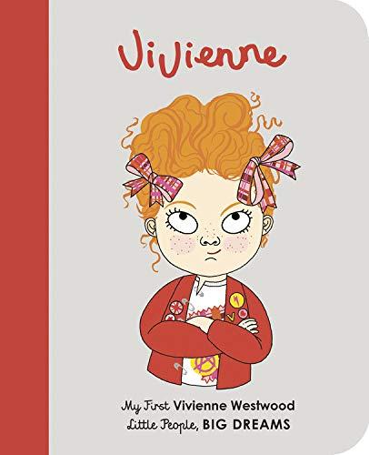 Vivienne Westwood: My First Vivienne Westwood (Little People, BIG DREAMS)