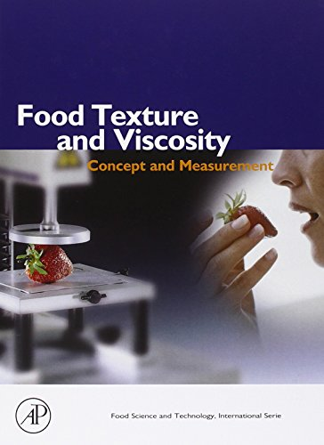 Food Texture and Viscosity, Second Edition: Concept and Measurement (Food Science and Technology)
